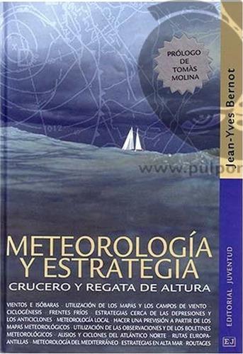 meteorologia y estrategia :  crucero y regata de altura