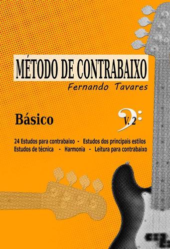 método de contrabaixo - fernando tavares - básico volume 2