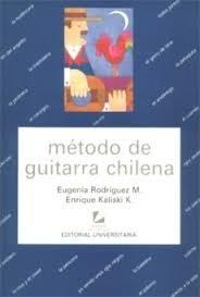 método de guitarra chilena eugenia rodríguez y enrique kalis