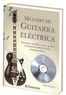 método de guitarra electríca 1 vol + 1 cd audio parramon