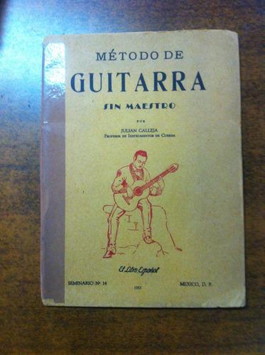 metodo de guitarra sin mestro / julian calleja