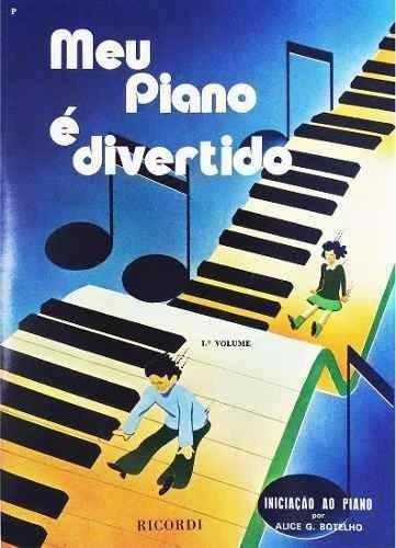 método meu piano é divertido por alice g. botelho 1º volume