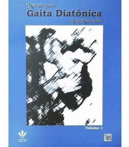 método para gaita diatônica por luiz marcondes volume 1