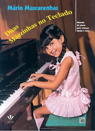 método piano duas mãozinhas no teclado mário mascarenhas