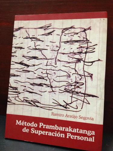 método prambarakatanga de superación personal - araújo