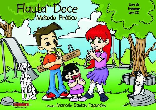 método prático para flauta doce livro do professor com cd