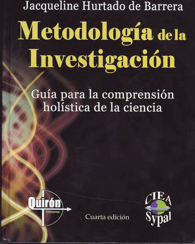 metodología de la investigación autor: hurtado 4ta ed 2012