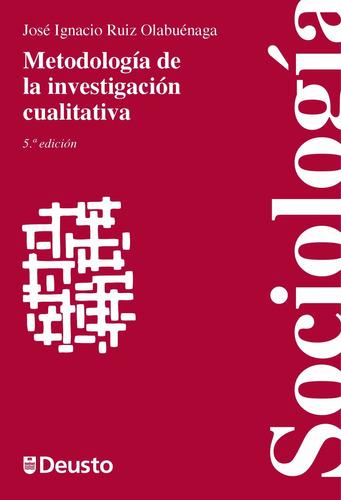 metodologia de la investigacion cualitativa olabuenaga 2012