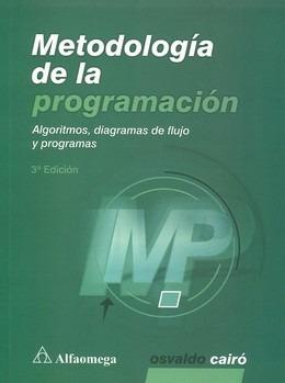 metodologia de la programacion. 3 ed. cairo