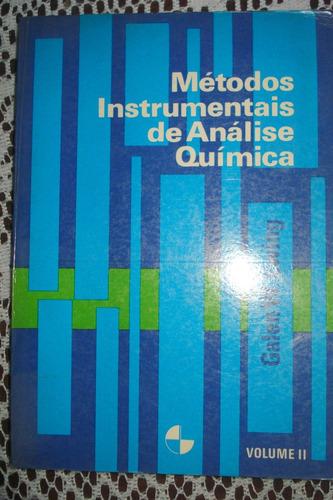 métodos instrumentais de análise química - vol. 2 - galen w.