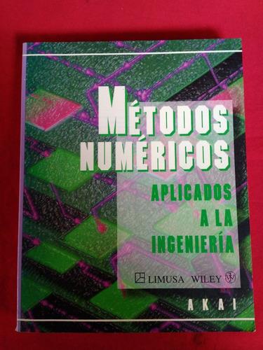 metodos numericos aplicados a la ingenieria akai