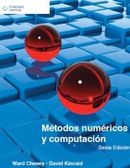 métodos numéricos y computación sexta edición