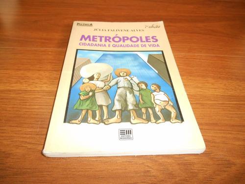metrópoles cidadania e qualidade de vida  - júlia f. alves