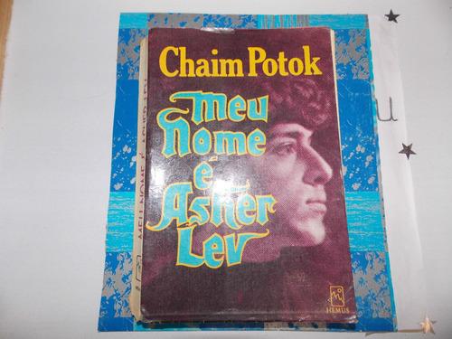 meu nome é asher lev - chaim potok