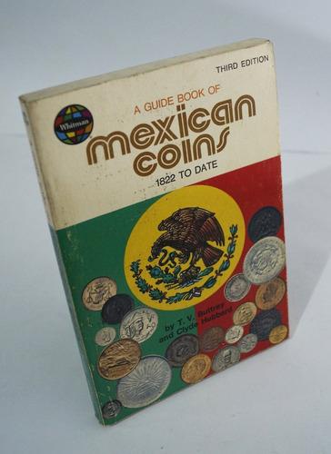 mexican coins 1822 to date - 3a edición - buttrey - usa 1977
