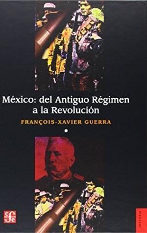 méxico del antiguo régimen a la revolución 2, guerra, fce #