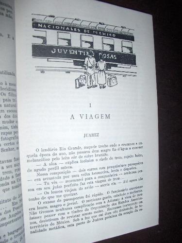 méxico erico veríssimo primeira edição 1957 ilustrado