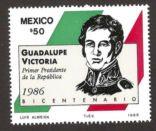 mexico guadalupe victoria,  1986 primer presidente  nueva