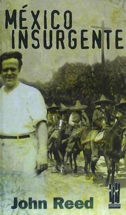 méxico insurgente(libro novela y narrativa extranjera)