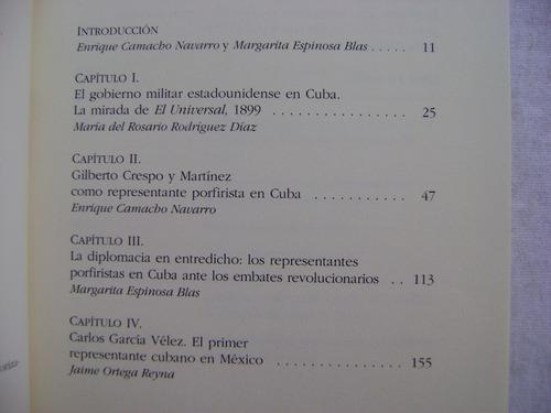 méxico y cuba: del porfiriato a la revolución. diplomacia.