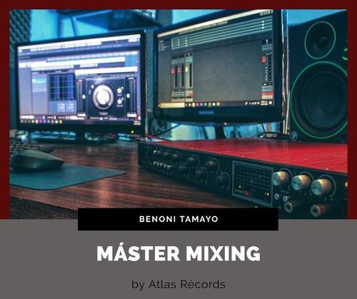 mezcla de canción, mixing, pre-mastering