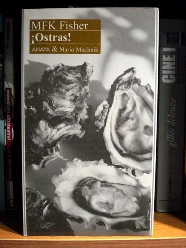 mfk fischer, ¡ostras! - c16