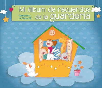 mi álbum de recuerdos de la guardería(libro infantil y juven