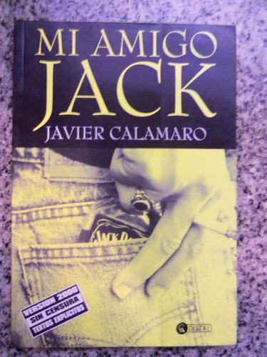 mi amigo jack, por javier calamaro - distal - 2000