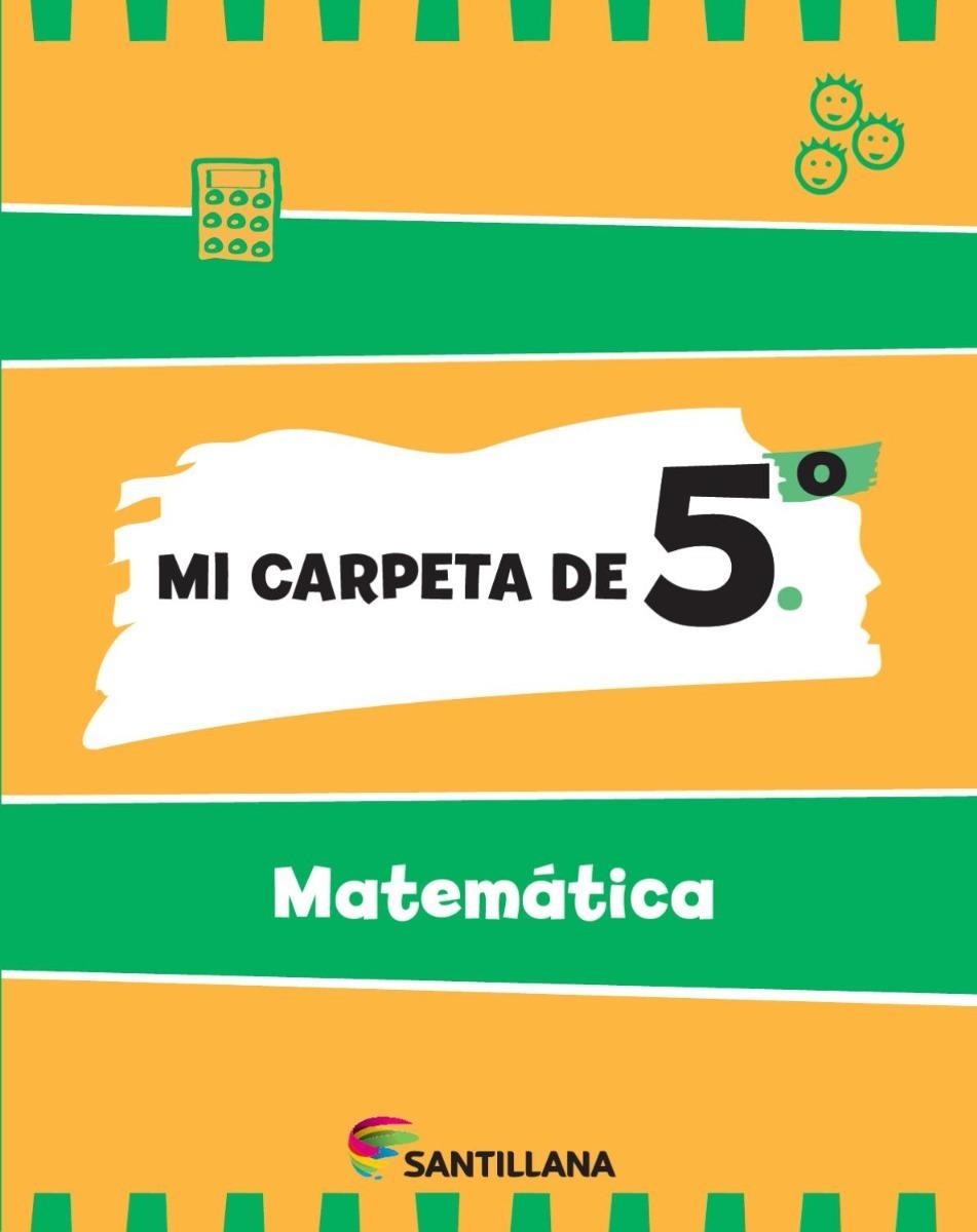 Mi Carpeta De 5 Matematica
