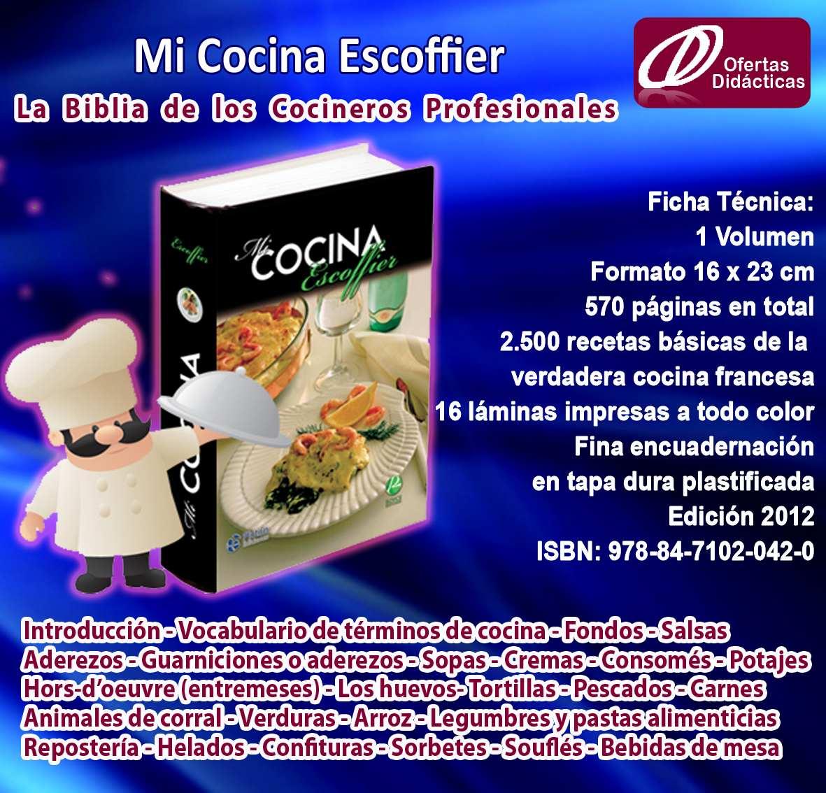 Mi cocina escoffier la biblia del cocinero profesional for Auguste escoffier ma cuisine book
