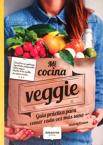 mi cocina veggie - vegetariana - alimentacion sana