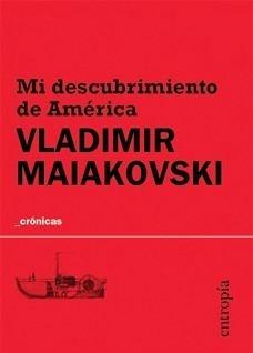 mi descubrimiento de américa - vladimir maiakovski