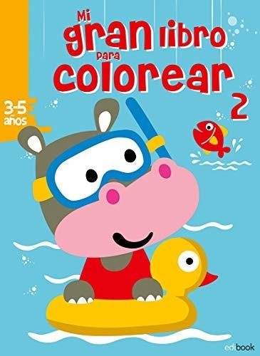Mi Gran Libro Para Colorear 2 3 Envío Gratis 25 Días