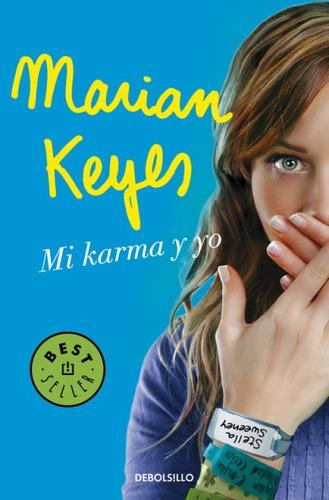 mi karma y yo(libro novela y narrativa extranjera)
