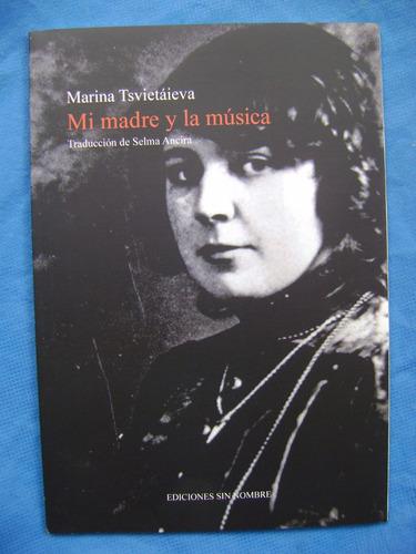 mi madre y la música - marina tsietáieva