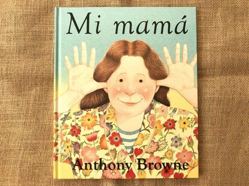 mi mamá, anthony browne, ed. fce