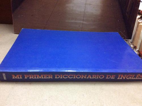 mi primer diccionario de ingles - ed. océano - 1998