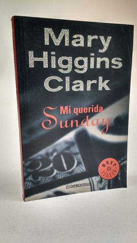 mi querida sunday, mary higgins clark (10cc891)