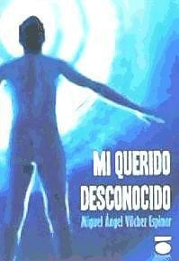 mi querido desconocido(libro )
