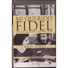 Mi Querido Fidel Marita Lorenz Libro Nuevo