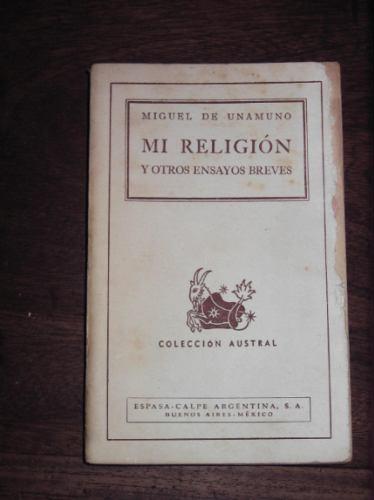 mi religion miguel de unamuno coleccion austral espasa calpe