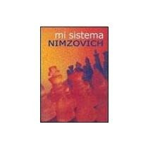 mi sistema (nueva edición) aarón nimzovich envío gratis