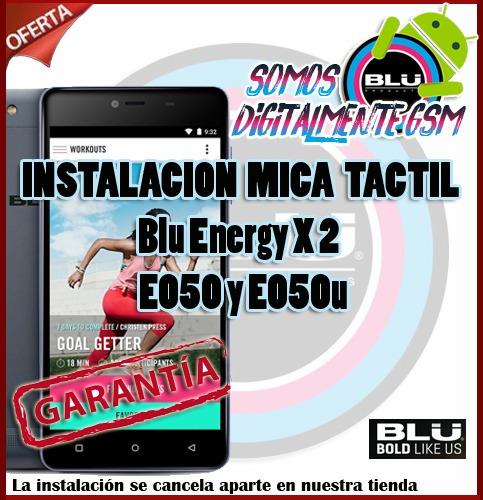 mica tactil blu energy x 2 e050l e050u instalacion incluida
