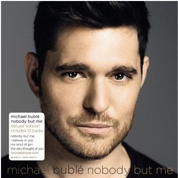 michael buble -  nobody but me - cd - nuevo