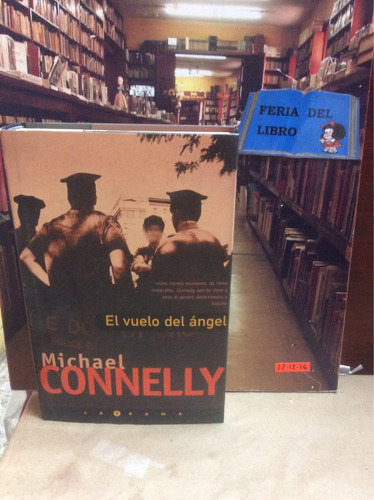 michael connelly. el vuelo del ángel