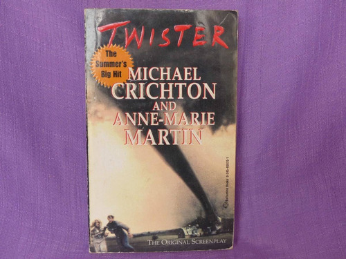 michael crichton and anne-marie martin, twister.