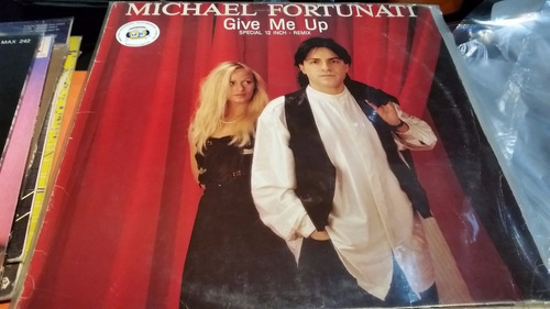 michael fortunati give me up vinilo maxi primer corte