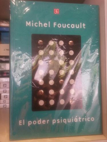 michel foucault el poder psicriatrico