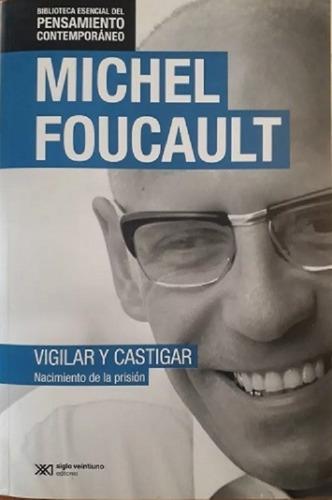 michel foucault -  vigilar y castigar -  nuevo