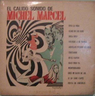 michel marcel - el calido sonido de - 1969 lp importado
